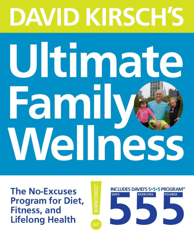 Celebrity trainer and dad-of-two David Kirsch has released his book 'Ultimate Family Wellness' to help make fitness and well-being fun for all the family. — © All rights reserved