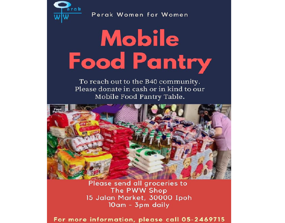 Perak Women for Women will embark on mobile food pantry to better assist the poor who were affected by Covid-19 pandemic. ― Picture via via Facebook/ The PWW Shop