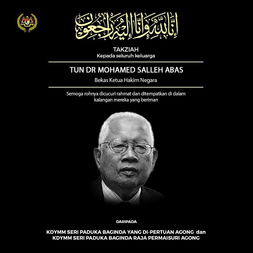 Their Majesties have expressed their condolences to the family of former Lord President Tun Dr Mohamed Salleh Abas, according to a statement posted on Istana Negara's Facebook account. ― Picture via Facebook/Istana Negara