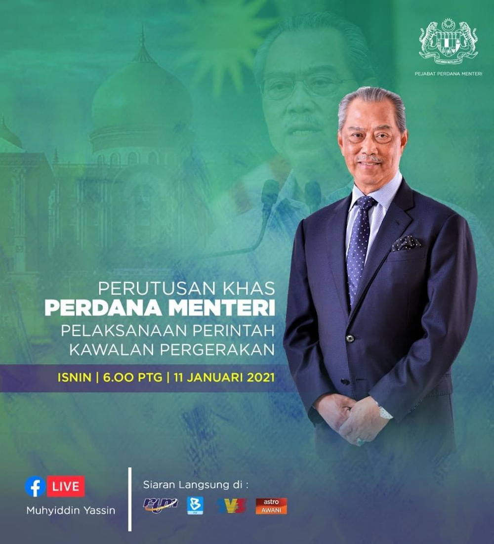 A graphics has been released to announce Prime Minister Tan Sri Muhyiddin Yassin's special address at 6pm today on the implementation of the MCO. — Graphics courtesy of Prime Minister's Office