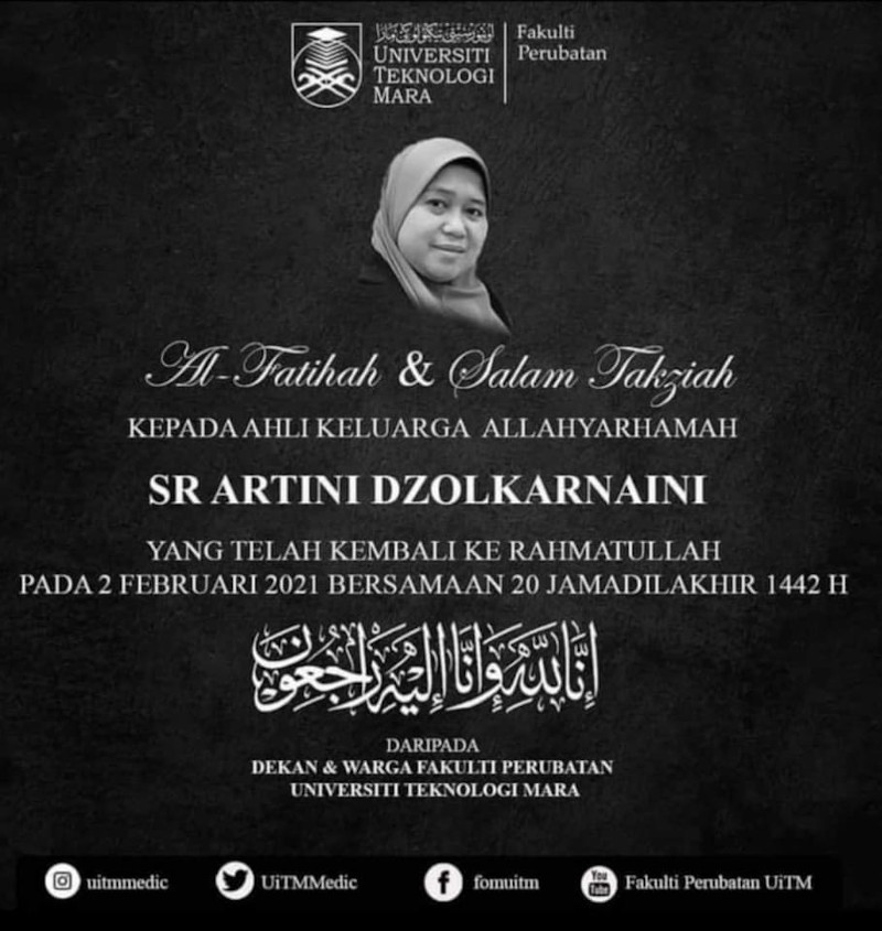 Artini Dzolkarnaini's death was confirmed by the UiTM Faculty of Medicine in a Facebook post. She was described as a dedicated and well-liked staff of the centre's Rehabilitation Medicine Department.  — Picture from UiTM Faculty of Medicine