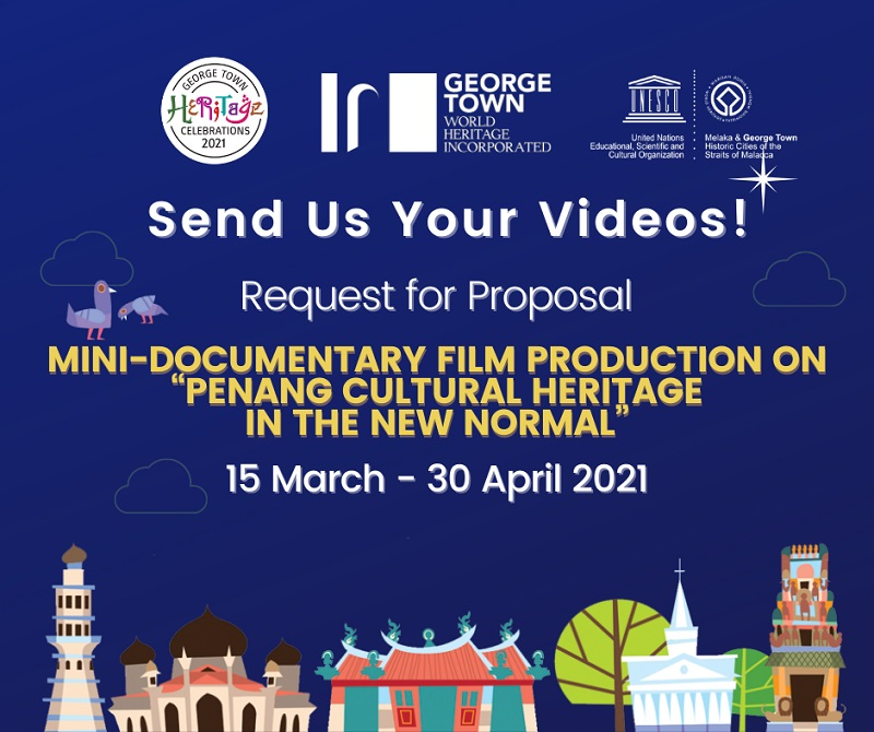 RFP for mini-documentary film production on Penang cultural heritage in the new normal.