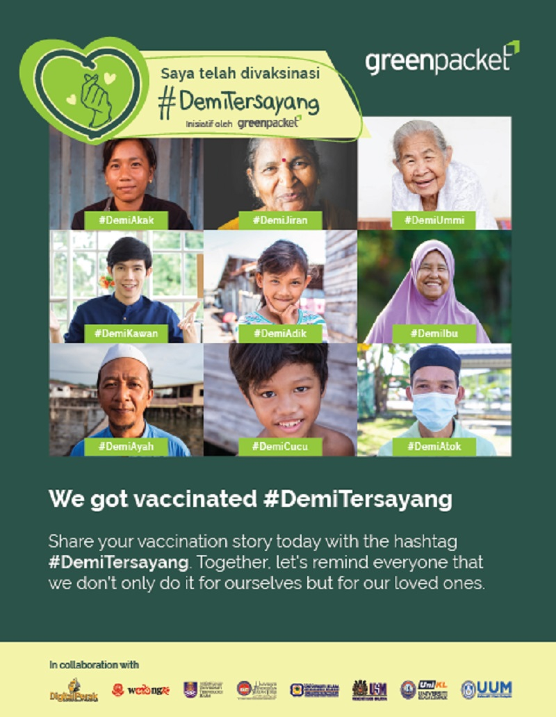 Everyone is encouraged to share their vaccination story via the hashtag #DemiTersayang. — Picture via Green Packet Bhd